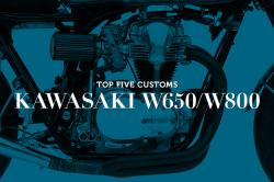 Top 5 Kawasaki W650/W800 customs