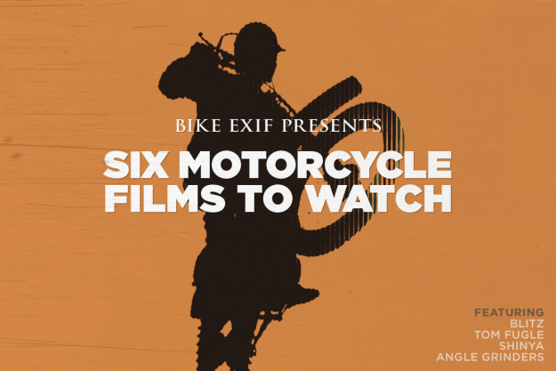 Six of the best recent motorcycle films, from Dana Brown, Scott Pommier and Henrik Hansen.
