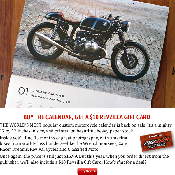 Buy the Bike EXIF wall calendar, get a $10 Revzilla Gift Card.