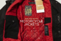 New and noted: the latest motorcycle jackets.