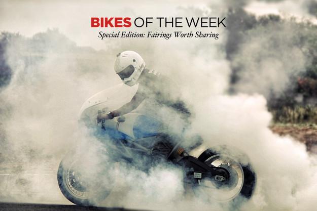 Bikes of the Week: Fairings worth sharing