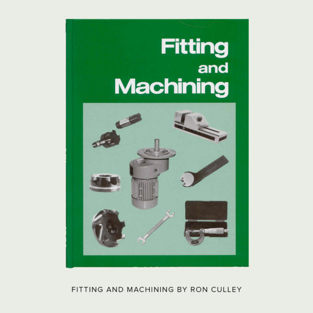 Fitting and Machining by Ron Culley