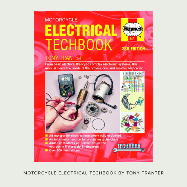 Motorcycle Electrical Techbook by Tony Tranter