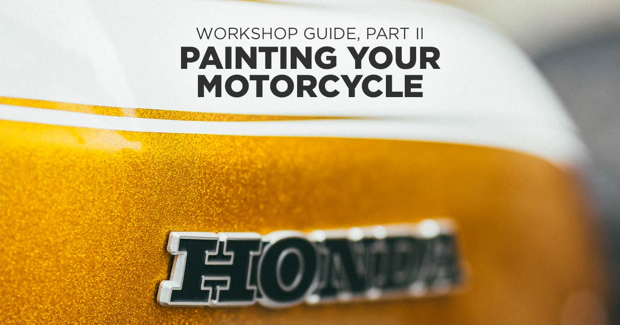Workshop Guide: Painting A Motorcycle, Part II